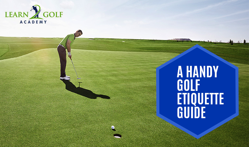 Golf Etiquette guide